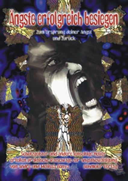 Abbildung von Bónya | Ängste erfolgreich besiegen - Zum Ursprung deiner Angst und zurück | 2000