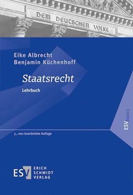 Abbildung von Albrecht / Küchenhoff | Staatsrecht | 3. Auflage | 2015 | beck-shop.de