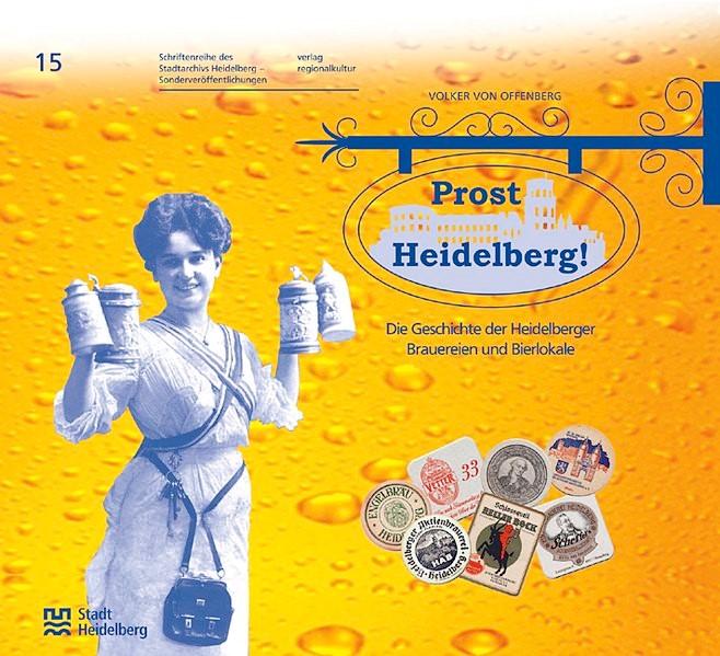 Prost Heidelberg! - Sonderveröffentlichung 15 | Offenberg / Blum, 2005 | Buch (Cover)