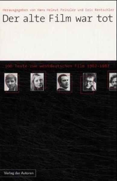 Der alte Film war tot | Achternbusch / Prinzler / Rentschler, 2001 | Buch (Cover)
