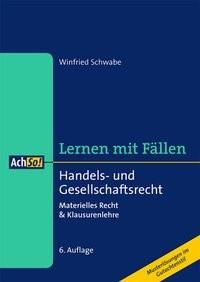 Handels- und Gesellschaftsrecht | Schwabe | 6., überarbeitete Auflage, 2015 | Buch (Cover)