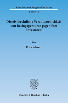 Abbildung von Schantz | Die zivilrechtliche Verantwortlichkeit von Ratingagenturen gegenüber Investoren | 2015 | 442
