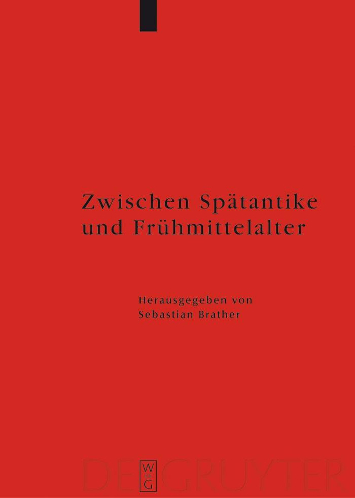 Zwischen Spätantike und Frühmittelalter   Brather, 2008   Buch (Cover)