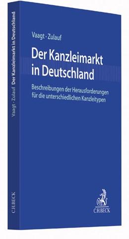 Abbildung von Vaagt / Zulauf | Der Kanzleimarkt in Deutschland | 2017 | Herausforderungen für die unte...