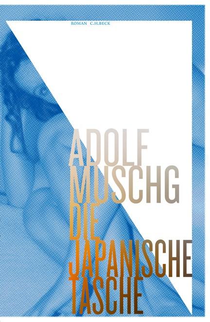 Cover: Adolf Muschg, Die Japanische Tasche