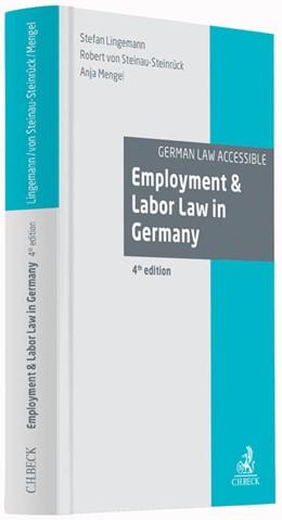 Abbildung von Lingemann / von Steinau-Steinrück / Mengel   Employment & Labor Law in Germany   4. Auflage   2016