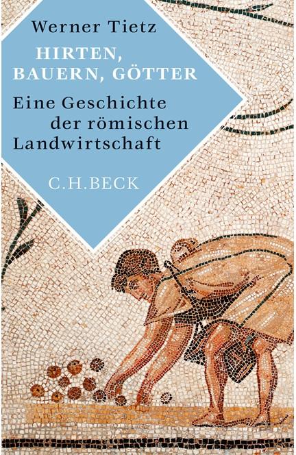 Cover: Werner Tietz, Hirten, Bauern, Götter