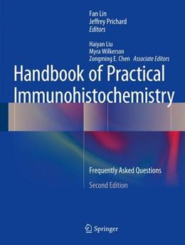 Abbildung von Lin / Prichard   Handbook of Practical Immunohistochemistry   2nd ed. 2015   2015   Frequently Asked Questions