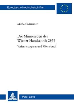 Abbildung von Mareiner   Die Minnereden der Wiener Handschrift 2959   2015   Variantenapparat und Wörterbuc...   2044