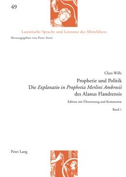 Abbildung von Wille | Prophetie und Politik | 2015 | Die «Explanatio in Prophetia M... | 49