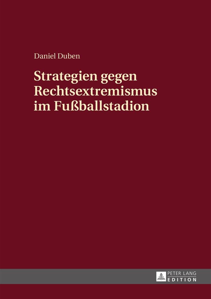 Strategien gegen Rechtsextremismus im Fußballstadion | Duben, 2015 | Buch (Cover)