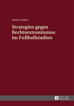 Abbildung von Duben | Strategien gegen Rechtsextremismus im Fußballstadion | 1. Auflage | 2015 | beck-shop.de