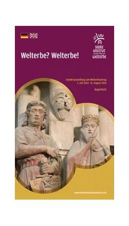Abbildung von Welterbe? Welterbe! World Heritage? World Heritage! | 1. Auflage | 2015 | beck-shop.de