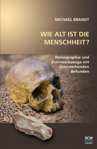 Wie alt ist die Menschheit? | Brandt, 2018 | Buch (Cover)