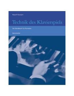 Abbildung von Kratzert | Technik des Klavierspiels | Aufl. 2017 | 2002 | Handbuch für Pianisten