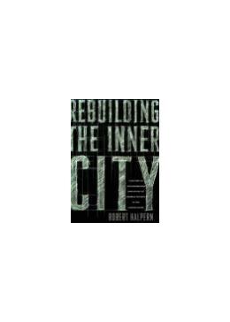 Abbildung von Halpern | Rebuilding the Inner City | 1995 | A History of Neighborhood Init...