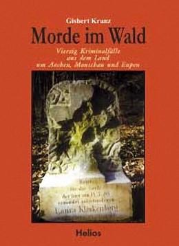 Abbildung von Kranz | Morde im Wald | Nachdruck | 2002 | Vierzig Kriminalfälle aus dem ...