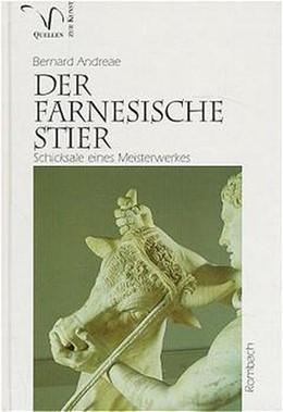 Abbildung von Andreae | Der Farnesische Stier | 1996 | Schicksale eine Meisterwerkes ...