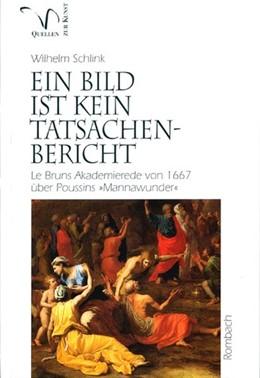 Abbildung von Schlink | Ein Bild ist kein Tatsachenbericht | 1996 | Le Bruns Akademierede von 1667...