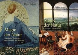 Abbildung von Schott | Magie der Natur. 2 Bände | 2014 | Historische Variationen über e...