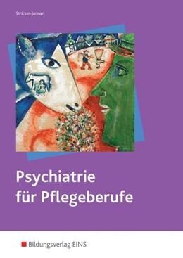Abbildung von Psychiatrie   4. Auflage   2015   beck-shop.de