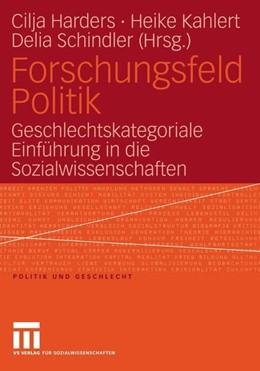 Abbildung von Harders / Kahlert / Schindler | Forschungsfeld Politik | 2005 | 2015 | Geschlechtskategoriale Einführ...