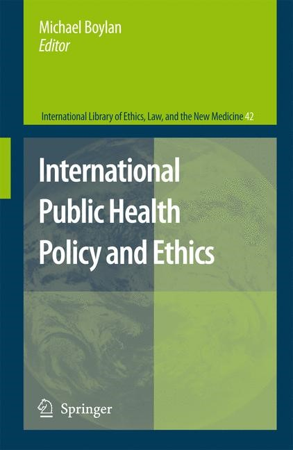 International Public Health Policy and Ethics | Boylan, 2008 | Buch (Cover)