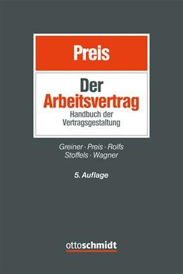 Abbildung von Preis | Der Arbeitsvertrag | 5. Auflage | 2015 | Handbuch der Vertragsgestaltun...