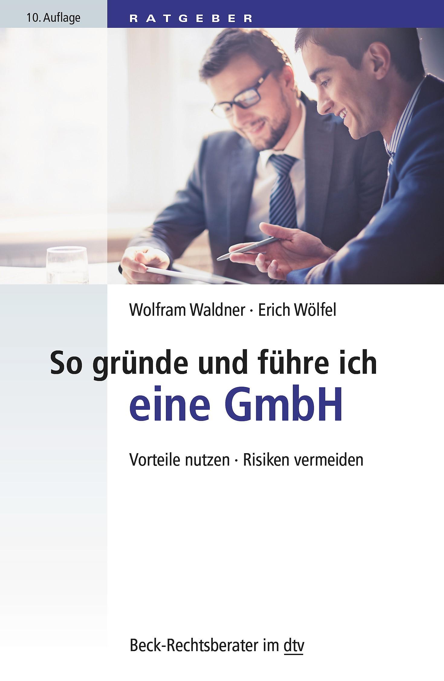 So gründe und führe ich eine GmbH | Waldner / Wölfel | Buch (Cover)
