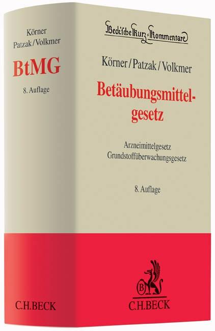 Betäubungsmittelgesetz: BtMG | Körner / Patzak / Volkmer | 8., neu bearbeitete Auflage, 2015 | Buch (Cover)
