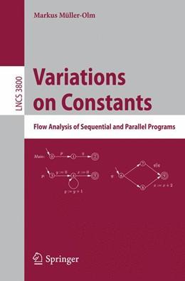 Abbildung von Müller-Olm | Variations on Constants | 2006 | Flow Analysis of Sequential an...