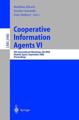 Abbildung von Klusch / Ossowski / Shehory   Cooperative Information Agents VI   2002   6th International Workshop, CI...
