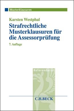 Abbildung von Westphal | Strafrechtliche Musterklausuren für die Assessorprüfung | 7., überarbeitete und aktualisierte Auflage | 2015