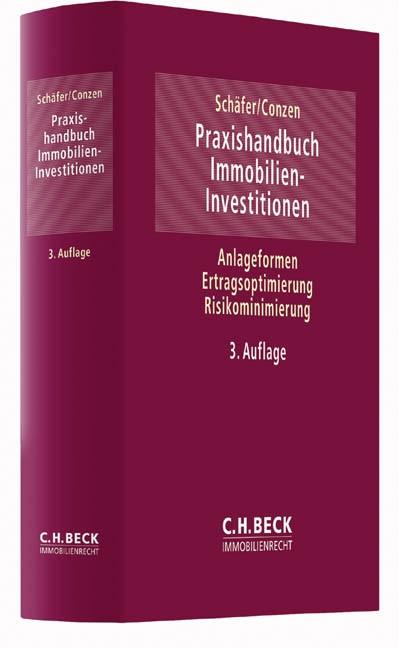 Praxishandbuch Immobilien-Investitionen   Schäfer / Conzen   3. Auflage, 2016   Buch (Cover)