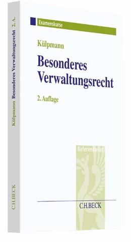 Abbildung von Külpmann | Besonderes Verwaltungsrecht im Assessorexamen | 2. Auflage | 2016 | beck-shop.de