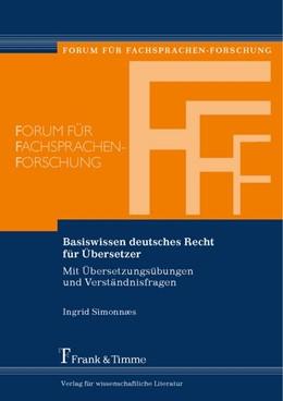 Abbildung von Simonnaes | Basiswissen deutsches Recht für Übersetzer | 1. Auflage | 2015 | beck-shop.de