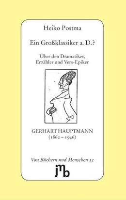 Abbildung von Postma | Ein Großklassiker a. D.? | 1. Auflage | 2009 | beck-shop.de