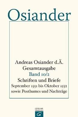 Abbildung von Müller / Seebaß | Schriften und Briefe September 1551 bis Oktober 1552 sowie Posthumes und Nachträge | 1997