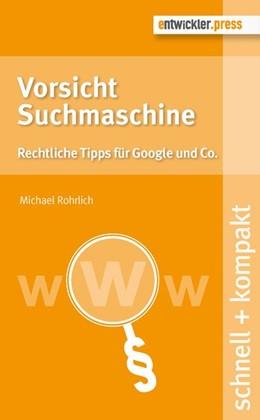 Abbildung von Rohrlich   Vorsicht Suchmaschine   1. Auflage   2015   beck-shop.de