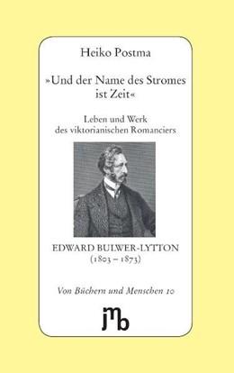 Abbildung von Postma | 'Und der Name des Stromes ist Zeit' | 1. Auflage | 2014 | beck-shop.de