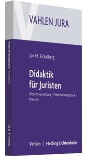 Didaktik für Juristen | Eickelberg, 2017 | Buch (Cover)