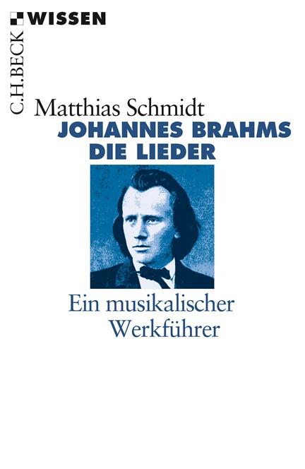 Cover: Matthias Schmidt, Johannes Brahms