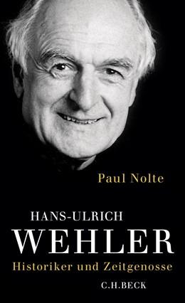 Abbildung von Nolte, Paul | Hans-Ulrich Wehler | 1. Auflage | 2015 | beck-shop.de