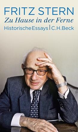 Abbildung von Stern, Fritz | Zu Hause in der Ferne | 1. Auflage | 2015 | beck-shop.de