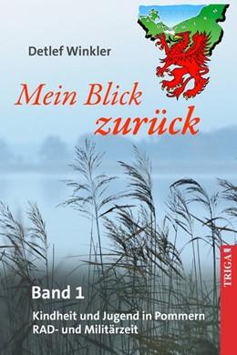 Abbildung von Winkler | Mein Blick zurück 1 | 2015 | Kindheits- und Jugenderinnerun...