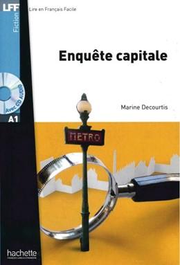 Abbildung von Courtis | Enquête capitale. Lektüre und Audio-CD | 1. Auflage | 2015 | beck-shop.de