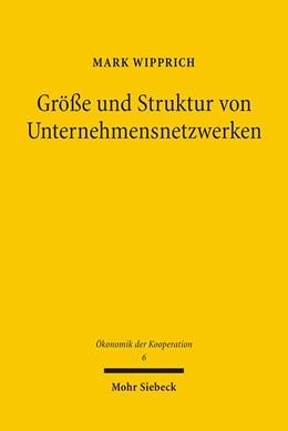 Abbildung von Wipprich | Größe und Struktur von Unternehmensnetzwerken | 1. Auflage | 2008 | 6 | beck-shop.de