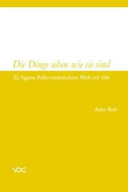 Abbildung von Shah   Die Dinge sehen wie sie sind   1. Auflage   2017   beck-shop.de