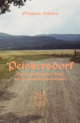 Abbildung von Schöps | Peiskersdorf | 2015 | Ein schlesisches Dorf im Eulen...