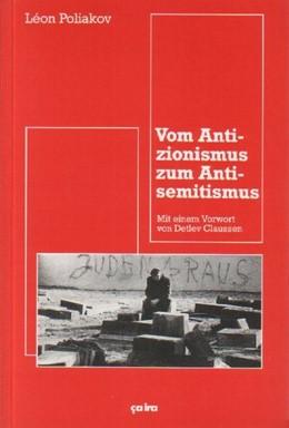 Abbildung von Poliakov | Vom Antizionismus zum Antisemitismus | unveränderte Neuauflage | 1992